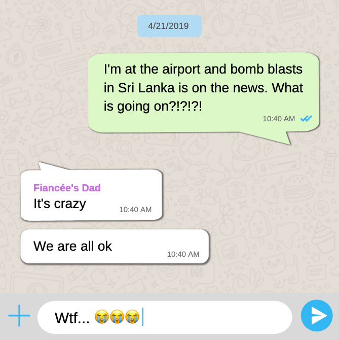 Whatsapp chat I had on Easter Sunday Attacks